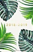 "2018-2019: Daily Monthly & Weekly Academic Student Planner | 2018-2019: Ferns, August 2018 - July 2019, 6"" x 9"""