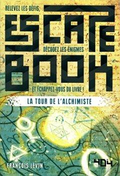 Livres Couvertures de Escape book - La Tour de l'Alchimiste