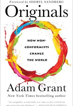 Livres Couvertures de Originals: How Non-conformists Change the World