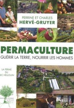 Livres Couvertures de Permaculture : Guérir la terre, nourrir les hommes