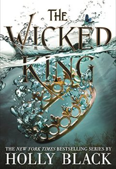 Livres Couvertures de The Wicked King (The Folk of the Air #2)