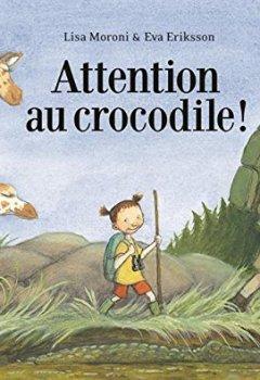 Livres Couvertures de Attention au crocodile !