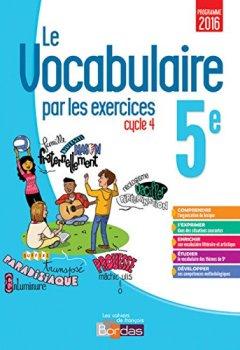 Livres Couvertures de Le vocabulaire par les exercices 5e