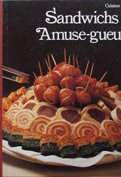 Livres Couvertures de Sandwichs et amuse-gueule (Cuisiner mieux)