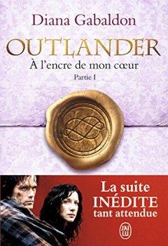 Livres Couvertures de Outlander, Tome 8 : A l'encre de mon coeur : Partie 1