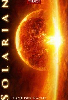 Buchdeckel von Solarian. Tage der Rache (Solarian-Saga 4)