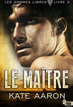 Livres Couvertures de Le Maître: Les Hommes libres, T3