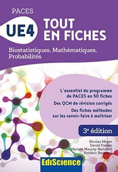 Livres Couvertures de PACES UE4 Tout en fiches : Mathématiques, Probabilités, Biostatistiques