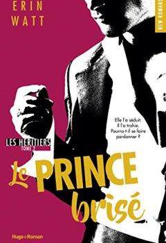 Livres Couvertures de Les héritiers - tome 2 Le prince brisé