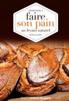 Livres Couvertures de Apprendre à faire son pain au levain naturel