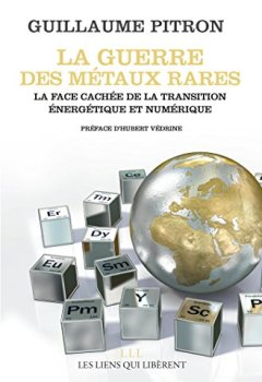 Livres Couvertures de La guerre des métaux rares: La face cachée de la transition énergétique et numérique