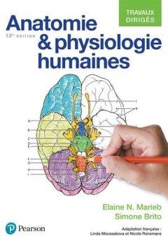 Livres Couvertures de Anatomie et physiologie humaines 12e édition : Travaux dirigés