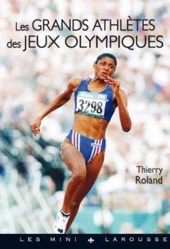 Livres Couvertures de Les grands athlètes des Jeux Olympiques