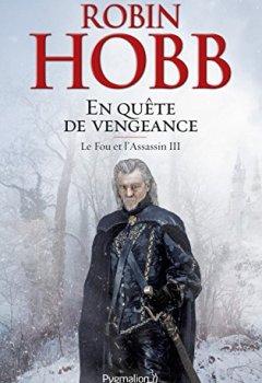 Livres Couvertures de Le Fou et l'Assassin (Tome 3) - En quête de vengeance