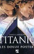 TITANIC. Les douze posters