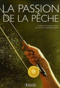 Livres Couvertures de La passion de la pêche : Coffret 2 volumes : La pêche ; Les poissons et méthodes de pêche