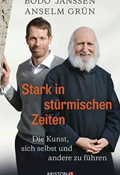 Livres Couvertures de Stark in stürmischen Zeiten: Die Kunst, sich selbst und andere zu führen (German Edition)