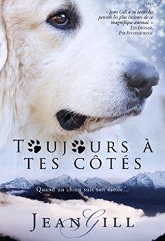 Livres Couvertures de Toujours à tes côtés: quand un chien suit son étoile