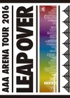 AAA ARENA TOUR 2016 - LEAP OVER -(通常盤)(スマプラ対応) (・・・
