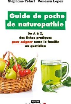 Livres Couvertures de Guide de poche de naturopathie: De A à Z, des fiches pratiques pour soigner toute la famille au quotidien