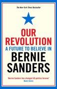 Buchdeckel von Our Revolution: A Future to Believe in