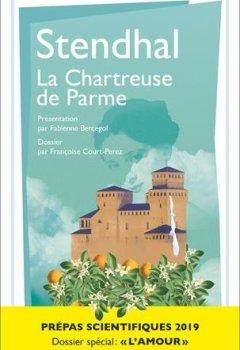 Livres Couvertures de Stendhal, La Chartreuse de Parme - Prépas scientifiques 2018-2019 - littérature