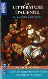 La littérature italienne : La letteratura italiana