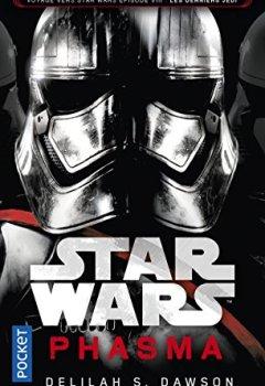 Livres Couvertures de Star Wars : Phasma : Voyage vers l'épisode VIII : Les Derniers Jedi