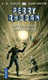 Perry Rhodan, tome 305 : Ouragan dans l'hyperespace