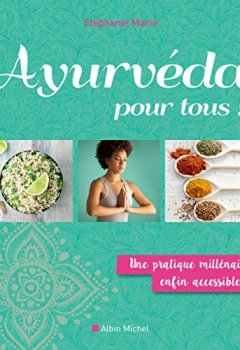 Livres Couvertures de Ayurveda pour tous : Une pratique millénaire enfin accessible