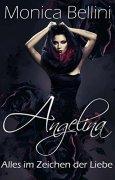 Buchdeckel von Angelina: Alles im Zeichen der Liebe