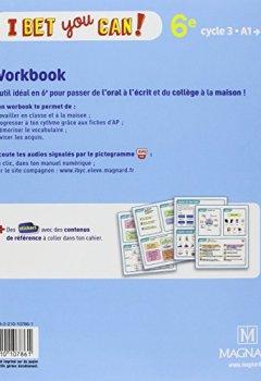 Livres Couvertures de Anglais 6e cycle 3 A1-A2 I bet you can! : Workbook