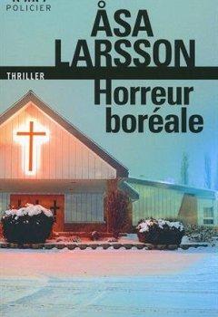 Livres Couvertures de Horreur boréale: Une enquête de Rebecka Martinsson