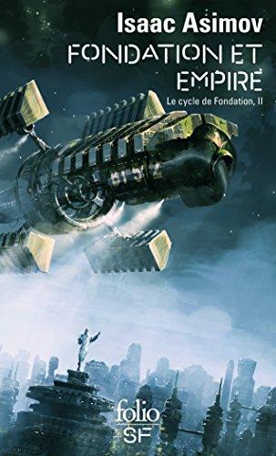 Le cycle de Fondation, II:Fondation et Empire