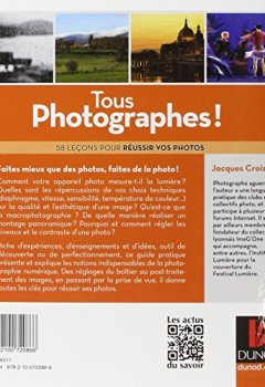 Livres Couvertures de Tous photographes ! 2e éd. - 58 leçons pour réussir vos photos