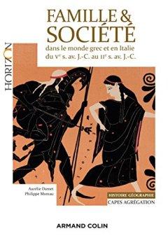 Livres Couvertures de Famille et Societe Dans le Monde Grec et en Italie du Ve Siecle Av. J.-C. au Iie Siecle Av. J.-C.