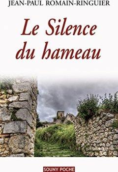 Livres Couvertures de Le Silence du hameau: Un roman de terroir bouleversant (Souny poche t. 103)