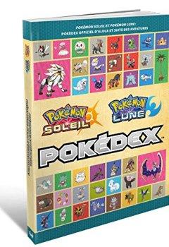 Livres Couvertures de Guide de jeu Pokémon Soleil & Lune : Pokédex officiel d'Alola et suite des aventures