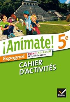 Livres Couvertures de Animate Espagnol 5e éd. 2014 - Cahier d'activités
