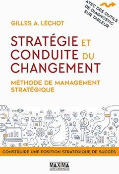 Livres Couvertures de Stratégie et conduite du changement: Méthode de management stratégique