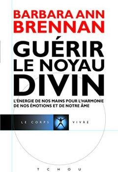 Livres Couvertures de Guérir le Noyau Divin
