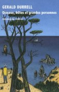 Livres Couvertures de Trilogie de Corfou, II:Oiseaux, bêtes et grandes personnes