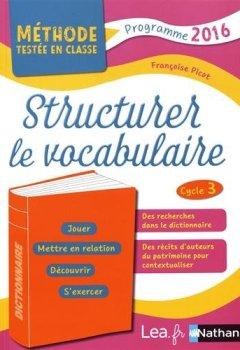 Livres Couvertures de Structurer le vocabulaire - CM1/CM2