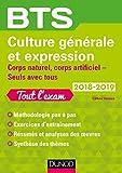 BTS Culture Générale Et Expression 2018-2019 - Corps Naturel - Corps Artificiel, Seuls Avec Tous
