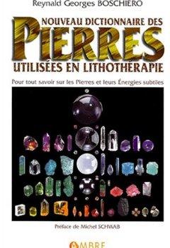 Livres Couvertures de Nouveau dictionnaire des pierres utilisées en lithothérapie