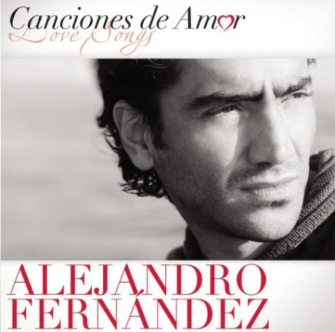 Alejandro Fernandez-Canciones de Amor-ES-CD-FLAC-2012-BUDDHA Download