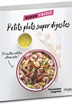 Livres Couvertures de Petits plats super digestes - superfacile