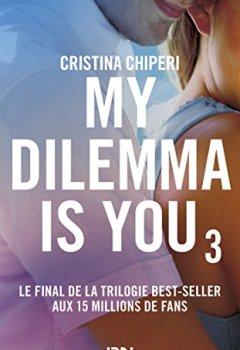 Livres Couvertures de My Dilemma is You - tome 3