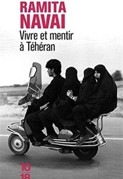 Livres Couvertures de Vivre et mentir à Téhéran