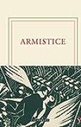 Armistice: (1918-2018)
